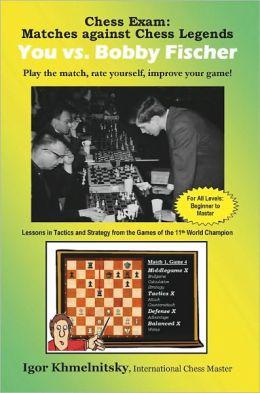 You Vs. Bobby Fischer